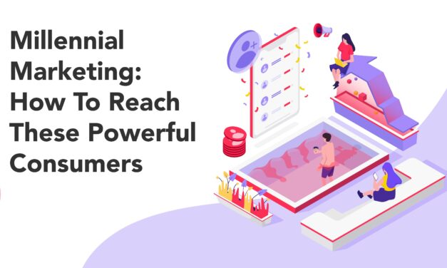 Millennial Marketing: How to Reach These Powerful Consumers