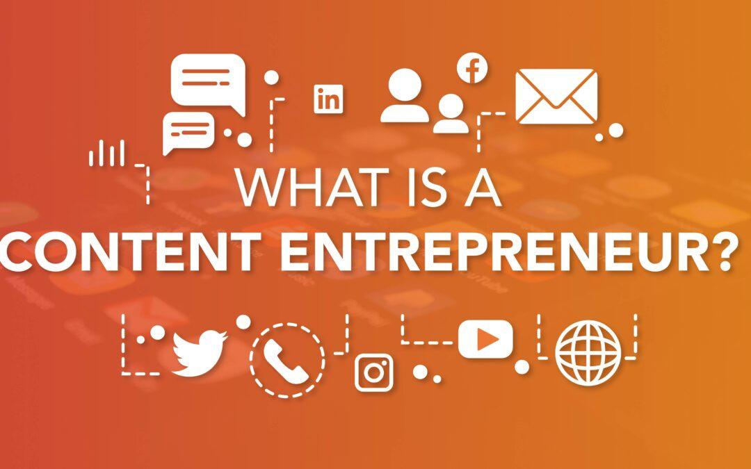 Why Are Most Content Creators Not Content Entrepreneurs? – April 20, 2021